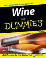 Wine For Dummies, 4th Edition - Ed McCarthy
