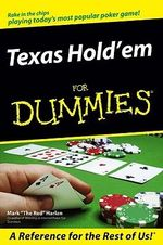Texas Hold'em For Dummies - Mark Harlan