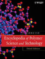 Encyclopedia of Polymer Science and Technology - Herman F. Mark
