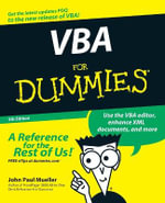 VBA For Dummies, 5th Edition - John Paul Mueller