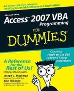 Access 2007 VBA Programming For Dummies - Joseph C. Stockman