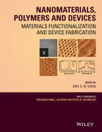 Nanomaterials, Polymers and Devices : Materials Functionalization and Device Fabrication