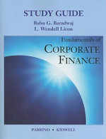 Fundamentals of Financial Management : Study Guide - Robert Parrino