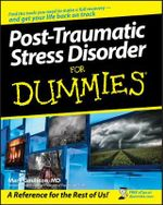 Post-Traumatic Stress Disorder For Dummies - Mark Goulston