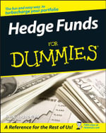 Hedge Funds For Dummies - Ann C. Logue