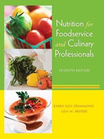 Nutrition for Foodservice and Culinary Professionals - Karen Eich Drummond
