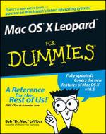 Mac OS X Leopard For Dummies : For Dummies - Bob LeVitus