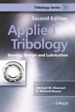 Applied Tribology : Bearing Design and Lubrication - Michael M. Khonsari