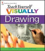 Teach Yourself Visually Drawing - D. Fisher