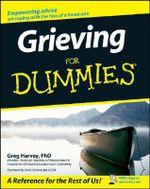 Grieving For Dummies - Greg Harvey