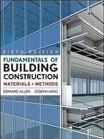 Fundamentals of Building Construction : Materials and Methods - Edward Allen