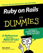 Ruby On Rails For Dummies : For Dummies (Lifestyles Paperback) - Barry Burd