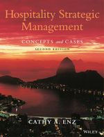 Hospitality Strategic Management : Concepts and Cases - Cathy A. Enz