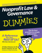 Nonprofit Law And Governance For Dummies - Jill Gilbert Welytok