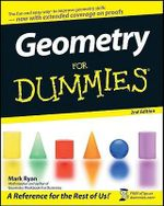 Geometry For Dummies, 2nd Edition - Mark Ryan