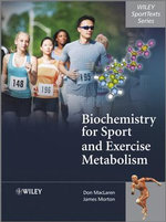 Biochemistry for Sport and Exercise Metabolism - Donald MacLaren