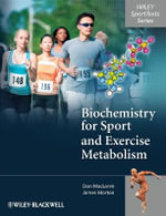 Biochemistry for Sport and Exercise Metabolism : Wiley SportTexts - Donald MacLaren