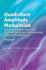 Single and Multicarrier Quadrature Amplitude Modulation in Turbo-Coded, Turbo-Equalised and Space-Time Coded TDMA, CDMA and OFDM Systems : From Basics to Adaptive Trellis Coded, Turbo Equalised and Space Time Coded OFDM, CDMA and MC CDMA Systems - Lajos L. Hanzo