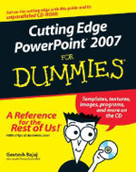 Cutting Edge PowerPoint 2007 For Dummies : For Dummies (Lifestyles Paperback) - Geetesh Bajaj