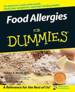 Food Allergies For Dummies : Absolute Beginner Guides - Robert A. Wood