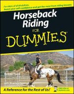 Horseback Riding For Dummies : For Dummies - Audrey Pavia