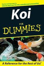 Koi For Dummies - R. D. Bartlett