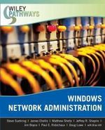 Windows Network Administration : Windows Network Administration - Steve Suehring