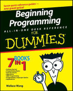 Beginning Programming All-In-One Desk Reference For Dummies - Wallace Wang