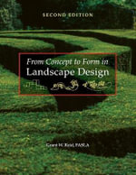 From Concept to Form in Landscape Design - Grant W. Reid