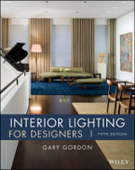 Interior Lighting for Designers - Gary Gordon