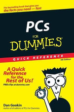 PCs For Dummies Quick Reference, 4th Edition - Dan Gookin