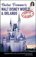 Pauline Frommer's Walt Disney World and Orlando - Jason Cochran