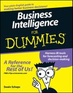 Business Intelligence For Dummies - Alan R. Simon