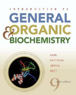 Introduction to General, Organic, and Biochemistry - Morris Hein