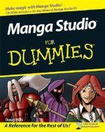 Manga Studio For Dummies With CDROM - Michael Rhodes