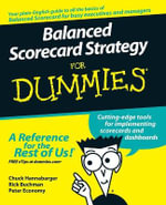 Balanced Scorecard Strategy For Dummies :  Australian Edition - Charles Hannabarger