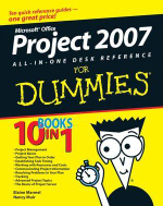 Microsoft Office Project 2007 All-In-One Desk Reference For Dummies : Book + DVD Bundle - Elaine J. Marmel