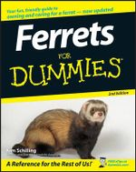 Ferrets For Dummies, 2nd Edition : For Dummies - Kim Schilling
