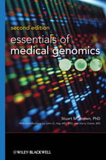Essentials of Medical Genomics - Stuart M. Brown