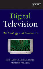Digital Television : Technology and Standards - John F. Arnold