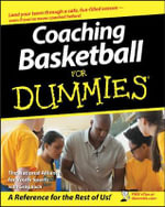 Coaching Basketball For Dummies - The National Alliance for Youth Sports