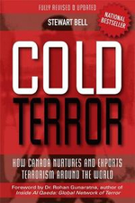 Cold Terror : How Canada Nurtures and Exports Terrorism Around the World - Stewart Bell