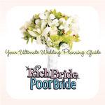 Rich Bride Poor Bride : Your Ultimate Wedding Planning Guide - Sean Buckley