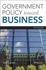 Government Policy Towards Business, Fifth Edition - Brander