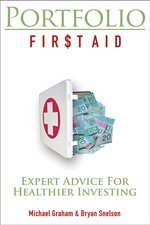 Portfolio First Aid : Expert Advice for Healthier Investing - Bryan Snelson