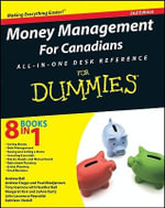Money Management For Canadians All-in-One Desk Reference For Dummies - Heather Ball