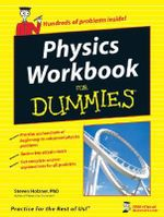 Physics Workbook For Dummies - Steven Holzner