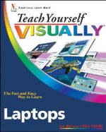 Teach Yourself Visually Laptops : Teach Yourself VISUALLY (Tech) - Nancy C. Muir