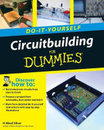 Circuitbuilding Do-It-Yourself For Dummies : For Dummies - H. Ward Silver