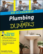 Plumbing Do-It-Yourself For Dummies - Donald R. Prestly